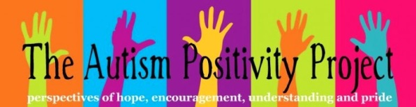The Autism Positivity Project